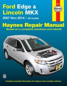 Ford Edge & Lincoln MKX Haynes Repair Manual (2007-2014)