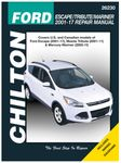 Ford Escape, Mazda Tribute & Mercury Mariner Chilton Repair Manual (2001-2017)