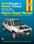 Ford Escape & Mazda Tribute Haynes Repair Manual (2001-2012)