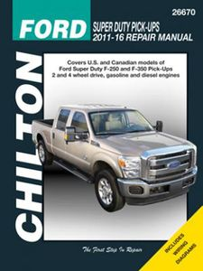 Ford F-250 & F-350 Chilton Repair Manual (2011-2016)
