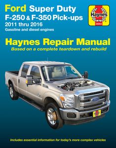 Ford Super Duty F-250 & F-350 Haynes Repair Manual (2011-2016)