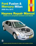 Ford Fusion & Mercury Milan Haynes Repair Manual (2006-2014)