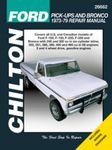 Ford F100, F150, F250, F350 and Bronco Chilton Repair Manual (1973-1979)