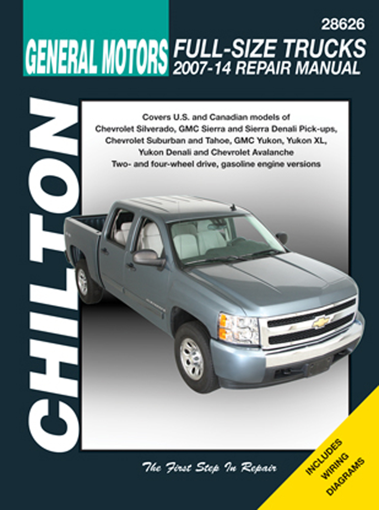 GM Avalanche Silverado Sierra Suburban Tahoe & Yukon Chilton Repair Manual (2007-2014)