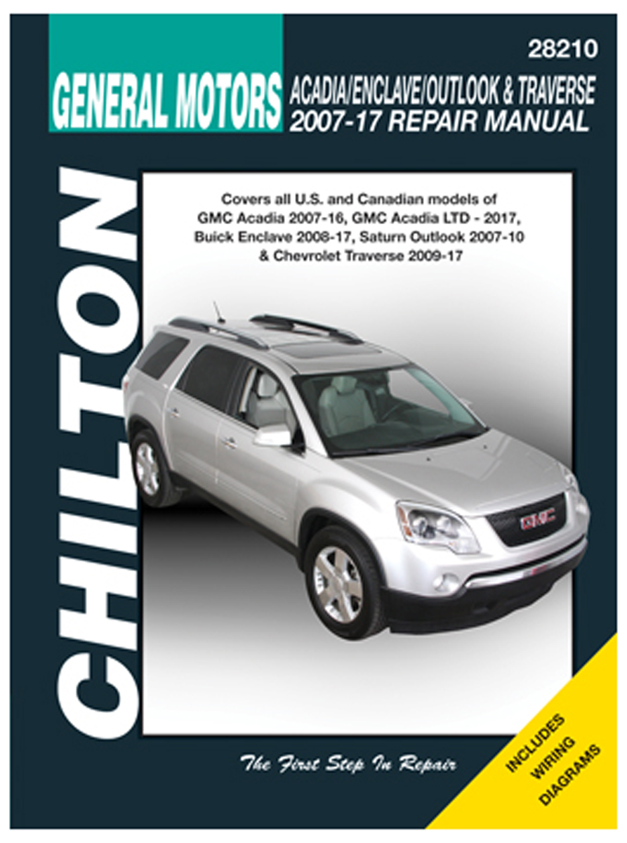 GMC Acadia Buick Enclave Saturn Outlook & Chevy Traverse Chilton Repair Manual (2007-2017)
