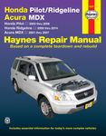Haynes Repair Manual For Acura MDX & Honda Pilot and Ridgeline (2001-2014)