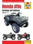 Honda Foreman and Rubicon ATVs Haynes Repair Manual (1995-2011)
