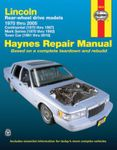 Lincoln Rear-Wheel Drive Haynes Repair Manual (1970-2010)