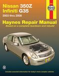 Nissan 350Z and Infiniti G35 Haynes Repair Manual (2003-2008)