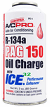 A/C Pro R-134a PAG 150 Oil Charge with ICE 32 (3 oz)