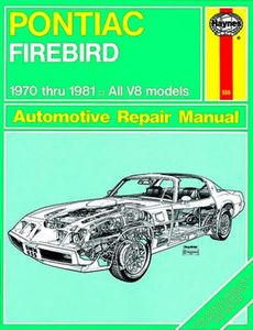 Pontiac Firebird Haynes Repair Manual (1970-1981)
