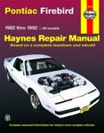 Pontiac Firebird Haynes Repair Manual (1982 - 1992)