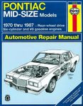 Pontiac Mid-Sized Haynes Repair Manual (1970-1987)