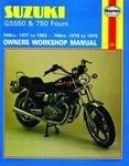 Suzuki GS550 and 750 Haynes Repair Manual (1976 - 1982)