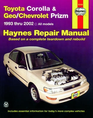 Toyota Corolla Geo & Chevrolet Prizm Haynes Repair Manual (1993-2002)