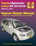 Toyota Highlander & Lexus RX 300, 330 & 350 Haynes Repair Manual (1999-2019)
