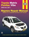 Toyota Matrix and Pontiac Vibe Haynes Repair Manual (2003-2011)