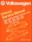Volkswagen Super Beetle, Beetle & Karmann Ghia Service Manual: 1970-1979