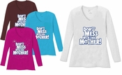 SALE! Dont Mess With This Mother V Neck / Round Neck Long Sleeve Plus Size Shirt  Brown Purple 5x