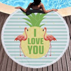 "SALE! I LOVE YOU Pineapple Flamingos Print Round Giant 60"" Oversize Beach Towel With Tassels!"