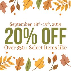 20% off over 350+ select items!*