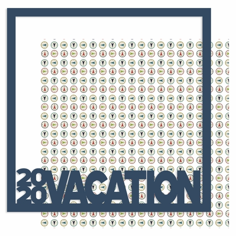 2SYT 2020 Vacation 12 x 12 Overlay Quick Page Laser Die Cut