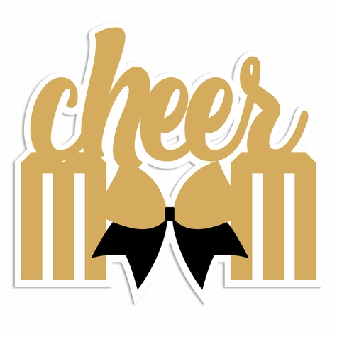 2SYT Cheer: Cheer Mom Laser Die Cut