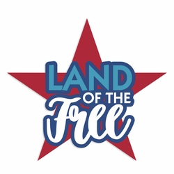 4th of July: Land of the Free Laser Die Cut