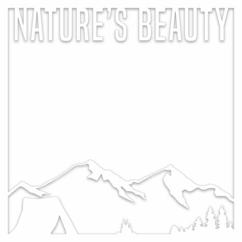 A Wild Adventure: Nature's Beauty 12 x 12 Overlay Laser Die Cut