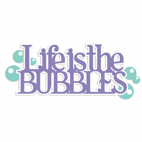 Ariel: Life is Bubbles Laser Die Cut