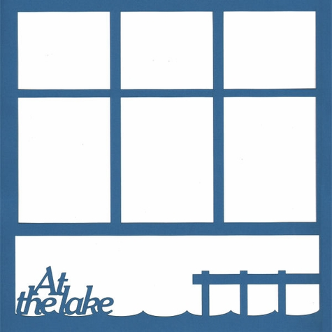 At The Lake 12  x 12 Photo Overlay Laser Die Cut