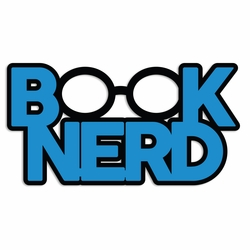 Back to School: Book Nerd Laser Die Cut