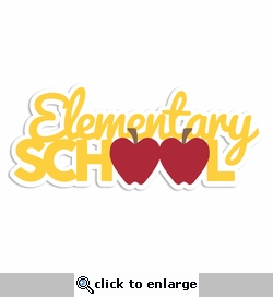 Back to School: Elementary School Laser Die Cut