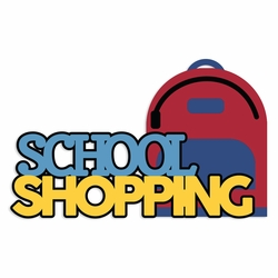 Back to School: School Shopping Laser Die Cut