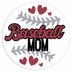 Baseball: Baseball Mom Laser Die Cut