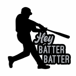 Baseball: Hey Batter Batter Laser Die Cut