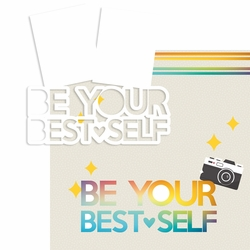 Be Your Best Self 2 Piece Laser Die Cut Kit