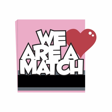 Belong 2gether: We are a Match Laser Die Cut