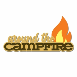 Campground: Around The Campfire Laser Die Cut