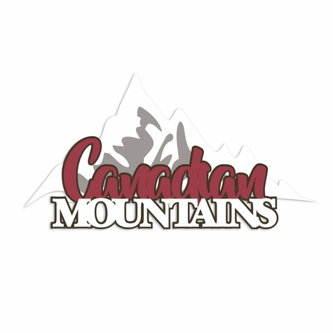 Canada: Canadian Mountains Laser Die Cut
