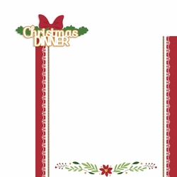 Christmas: Christmas Dinner 2 Piece Laser Die Cut Kit