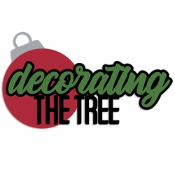 Christmas: Decorate the Tree Laser Die Cut