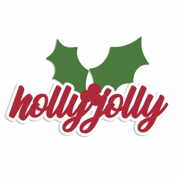 Christmas: Holly Jolly Laser Die Cut