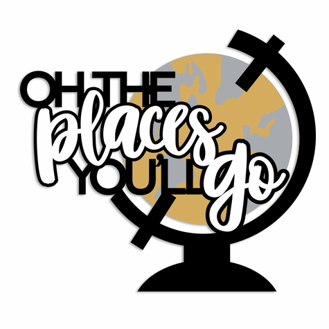 Congrats Grad: Oh the Places Laser Die Cut