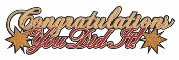 Congratulations You Did It Laser Die Cut