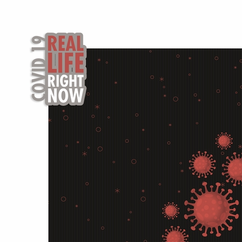 Covid 19: Real Life Right Now 2 Piece Laser Die Cut Kit