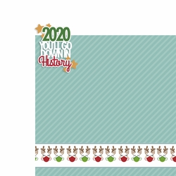 3SYT Covid Christmas:2020 You'll go down in history 2 Piece Laser Die Cut Kit