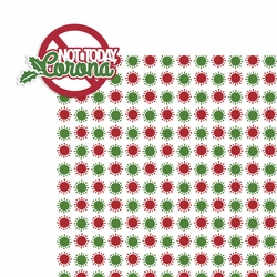 Covid Christmas: Not today, Corona 2 Piece Laser Die Cut Kit