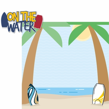 Day At The Beach: On The Water 2 Piece Laser Die Cut Kit