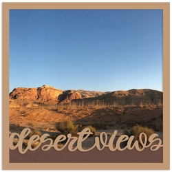 Desert views Overlay Quick Page Laser Die Cut
